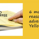 6 more reasons to not advertise in Yellow Pages